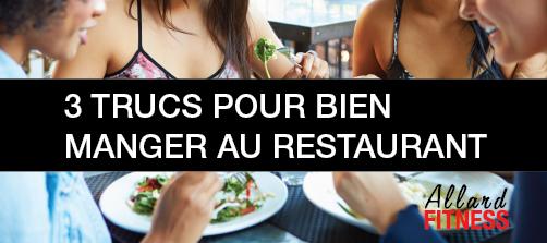 3 trucs pour bien manger au restaurant