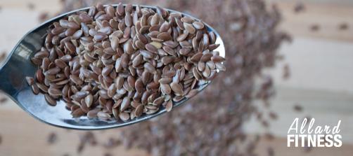 Super aliments Allard Fitness Gym Santé Graines de lin